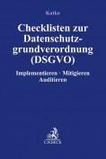 Checklisten zur Datenschutzgrundverordnung (DSGVO)