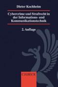Cybercrime und Strafrecht in der Informations- und Kommunikationstechnik