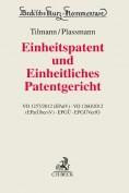 Einheitspatent und Einheitliches Patentgericht. Kommentar