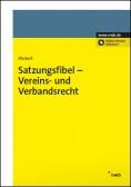 Satzungsfibel Vereins- und Verbandsrecht