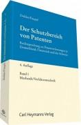 Der Schutzbereich von Patenten, Band 1: Mechanik und Verfahrenstechnik