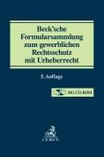 Beck'sche Formularsammlung zum gewerblichen Rechtsschutz mit Urheberrecht, mit CD-ROM