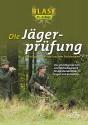 BLASE - Die Jägerprüfung