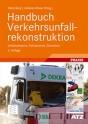 Handbuch Verkehrsunfallrekonstruktion