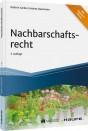 Nachbarschaftsrecht - mit digitalen Extras