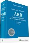 Allgemeine Bedingungen für die Rechtschutzversicherung (ARB). Kommentar