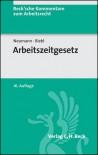 Arbeitszeitgesetz (ArbZG). Kommentar