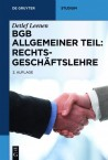 BGB Allgemeiner Teil: Rechtsgeschäftslehre