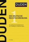 DUDEN. Die Deutsche Rechtschreibung
