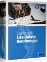 Erbrechtliche Berechnungen 2018. CD-ROM