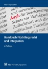 Handbuch Flüchtlingsrecht und Integration