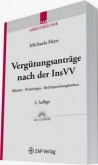 Vergütungsanträge nach der InsVV, mit CD-ROM