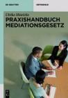Praxishandbuch Mediationsgesetz