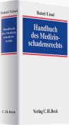 Handbuch des Medizinschadensrechts