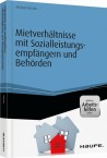 Mietverhältnisse mit Sozialleistungsempfängern und Behörden