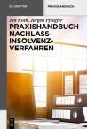 Praxishandbuch Nachlassinsolvenzverfahren