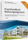 Praxishandbuch Wohnungseigentum