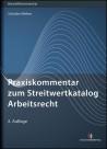 Praxiskommentar zum Streitwertkatalog Arbeitsrecht