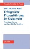 Erfolgreiche Prozessführung im Sozialrecht