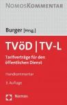 TVöD / TVL Tarifverträge für den öffentlichen Dienst. Handkommentar