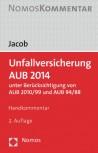 Unfallversicherung AUB 2014. Handkommentar